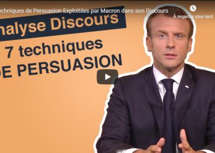 7 techniques de Persuasion Exploitées par Macron dans son Discours