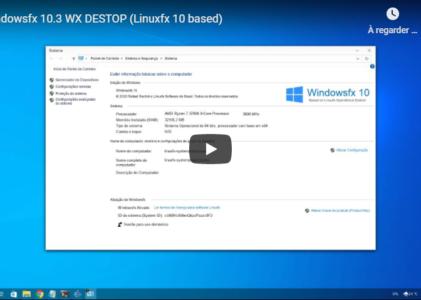 LinusFX / WindowsFX, un linux à l'apparence de Windows 10